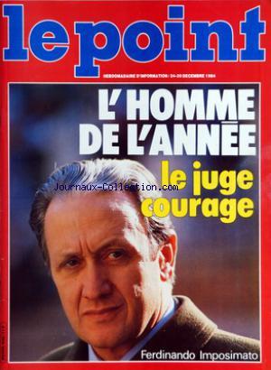 """Une du magazine """"Le Point"""" du 24/12/1984 - L'homme de l'Année Le juge courage Ferdinando Imposimato"""